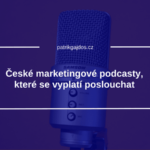 české podcasty marketing