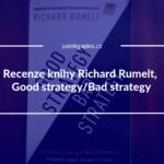 knižní recenze knihy good strategy bad strategy od richarda rumelta