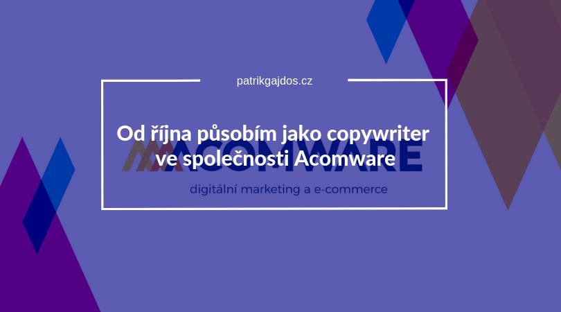 Acomware-práce-zkušenost