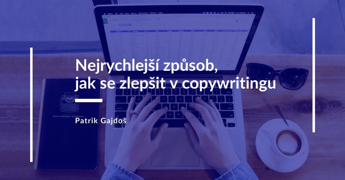 Patrik-Gajdos-blog-mistrovstvi-copywriting